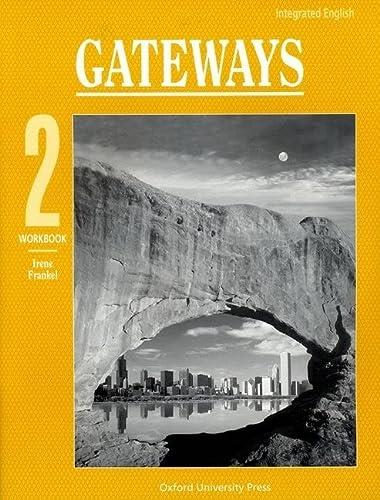 9780194346160: Integrated English: Gateways 2: 2 Workbook (Bk. 2)