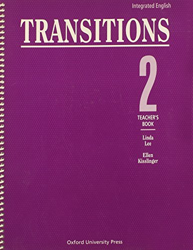 Integrated English: Transitions 2: 2 Teacher's Book (Bk. 2) (0194346315) by Linda Lee; Ellen Kisslinger
