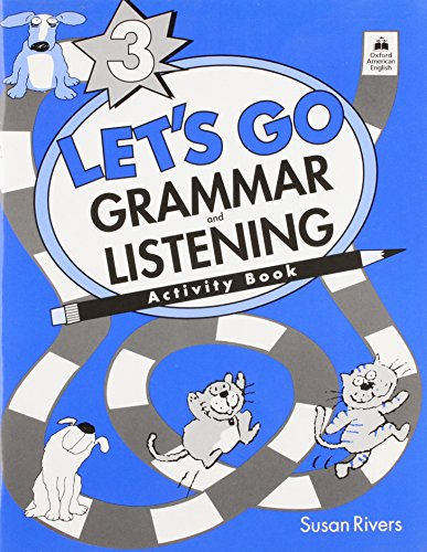 Let's Go Grammar and Listening: 3: Activity: Rivers, Susan
