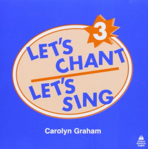 9780194347556: Let's Chant, Let's Sing 3 Audio CD: Audio CD 3