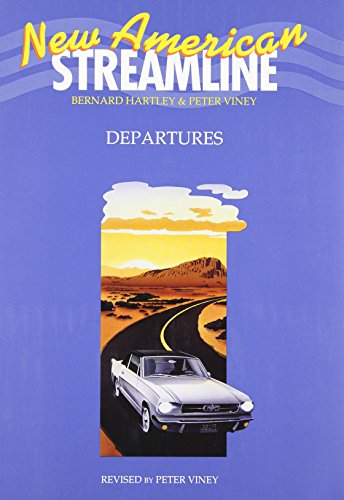 9780194348256: New American Streamline Departures - Beginner: New American Streamline Departures: Student's Book: An Intensive American English Series for Beginners: Beginner: Departures