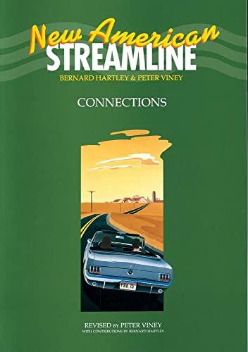 New American Streamline Connections - Intermediate: Connections: Hartley, Bernard; Viney,