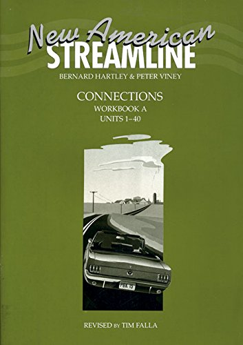 9780194348300: New American Streamline Connections - Intermediate: Connections Workbook A (Units 1-40): A (New American Streamline Intermediate)