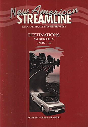 9780194348348: New American Streamline Destinations: Workbook A: An Intensive American English Series for Advanced Students: Destinations Advanced level