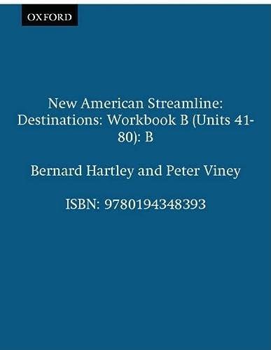 New American Streamline Destinations - Advanced: Destinations: Hartley, Bernard, Viney,