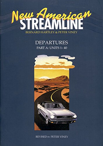 9780194348416: New American Streamline Departures - Beginner: Departures Student Book Part A (Units 1-40): Units 1-40 (New American Streamline: Departures (Beginning))