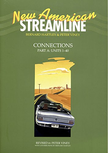 9780194348430: New American Streamline Connections: Student's Book A: An Intensive American English Series for Intermediate Students: Connections Intermediate level