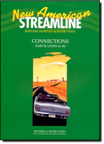 9780194348447: New American Streamline Connections: Student's Book B: An Intensive American English Series for Intermediate Students: Connections Intermediate level