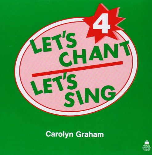9780194348966: Let's Chant, Let's Sing: 4: Compact Disc