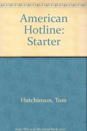 American Hotline: Starter (American Hotline): Tom Hutchinson