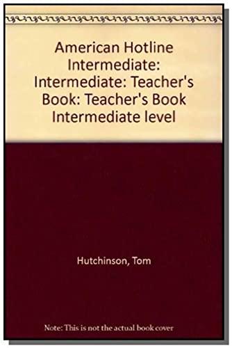 9780194349444: American Hotline: Teacher's Book Intermediate level