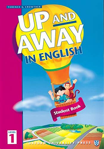 9780194349505: Up and Away in English: Student Book, Level 1