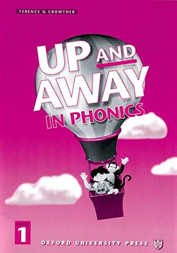 9780194349543: Up and Away in Phonics: 1: Phonics Book: Up and Away in Phonics: 1: Phonics Book Phonics Book Level 1
