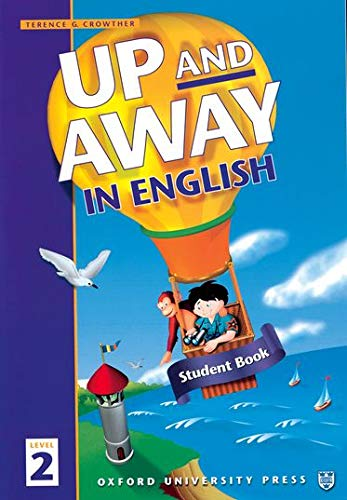 9780194349574: Up and Away in English