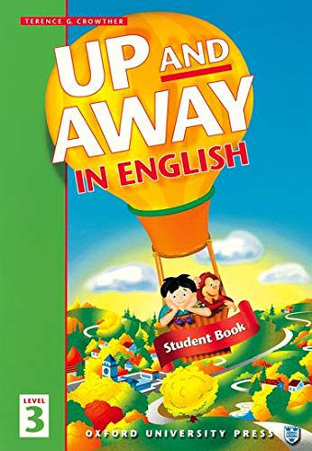 9780194349642: Up and Away in English Student Book 3