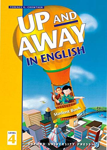 9780194349710: Up and Away in English (Student Book 4)