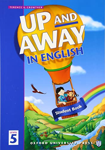 9780194349789: Up and Away in English