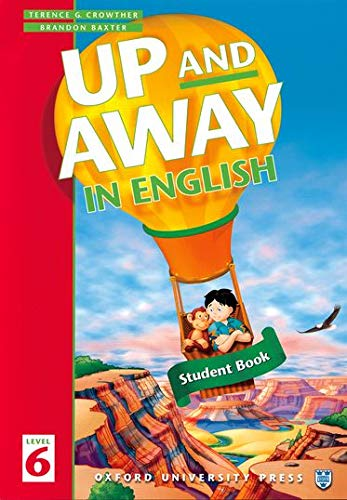 9780194349857: Up and Away in English: 6: Student Book: Student's Book Level 6