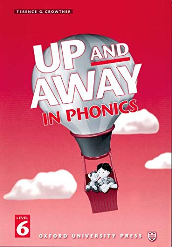 9780194349895: Up and Away in Phonics: 6: Phonics Book