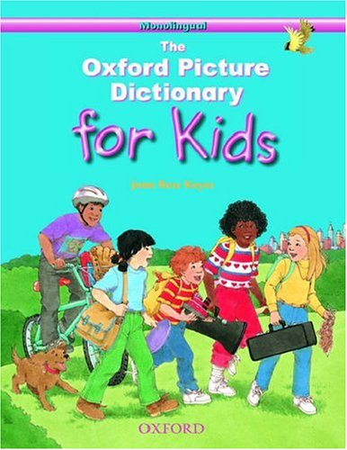 9780194349963: The Oxford Picture Dictionary for Kids: Monolingual English Edition (Hardcover)