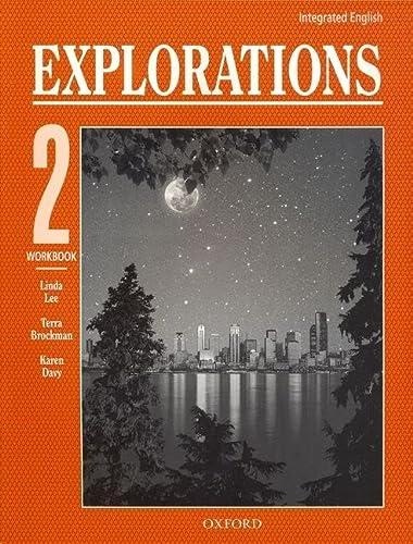 9780194350389: Integrated English: Explorations 2: 2 Workbook (Bk. 2)
