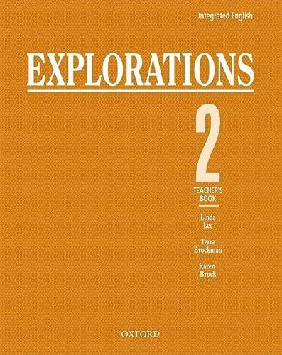 9780194350396: Integrated English: Explorations 2: 2 Teacher's Book (Bk. 2)