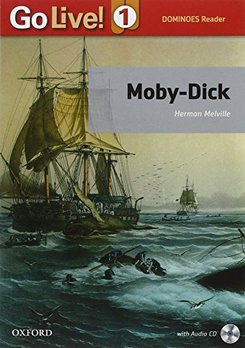9780194350556: Go Live! Reader 1. Moby Dick - Book. [Lingua inglese]