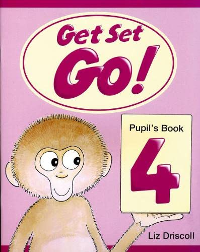 9780194351089: Get Set Go! 4: Pupil's Book: Pupil's Book Level 4 - 9780194351089