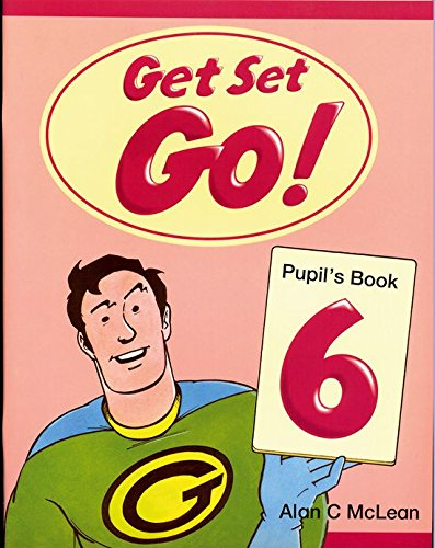 9780194351195: Get Set Go! 6: Pupil's Book: Pupil's Book Level 6