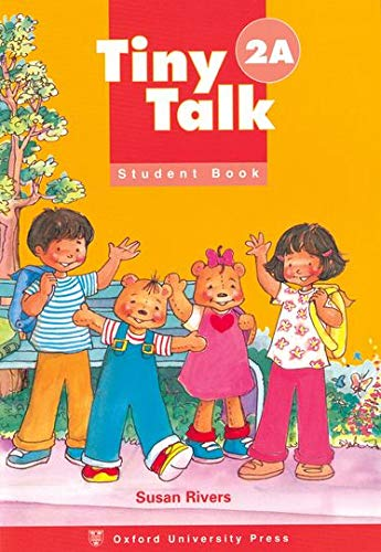 9780194351607: Tiny Talk 2: Student's Book A: Book A Level 2