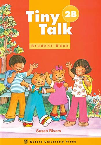 9780194351652: Tiny Talk: 2: Student Book B: Tiny Talk: 2: Student Book B With Songs and Chants