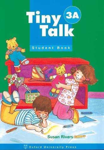9780194351706: Tiny Talk: 3: Student Book A