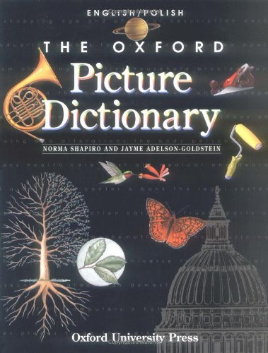 The Oxford Picture Dictionary English/Polish: English-Polish Edition (The Oxford Picture ...