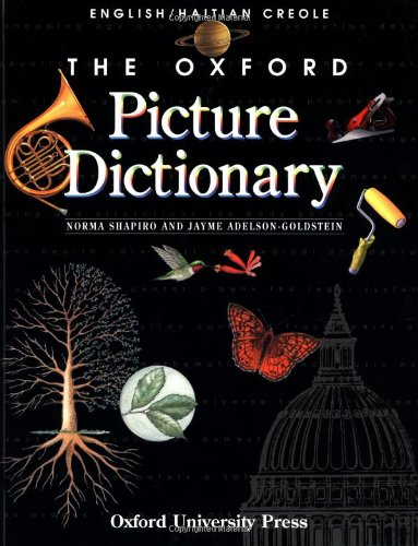 9780194351959: The Oxford Picture Dictionary: English-Haitian Creole Edition (The Oxford Picture Dictionary Program)