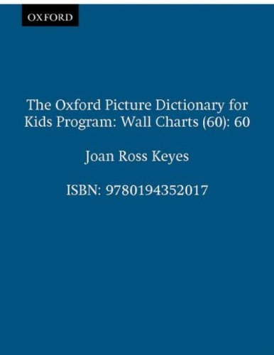 9780194352017: The Oxford Picture Dictionary for Kids: Wall Charts (60): 60