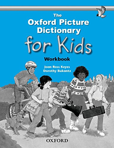 9780194352185: The Oxford Picture Dictionary for Kids. Workbook (Diccionario Oxford Picture for Kids)