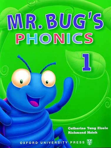 Mr. Bug's Phonics 1 [With Sticker(s)] (Paperback): Catherine Yang Eisele