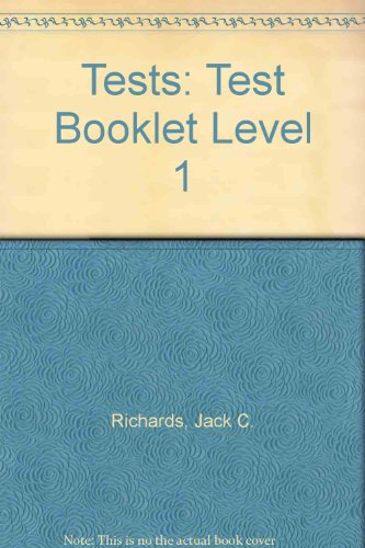 Tests: Test Booklet Level 1 (0194352889) by Jack C. Richards; David Bycina; Ellen Kisslinger