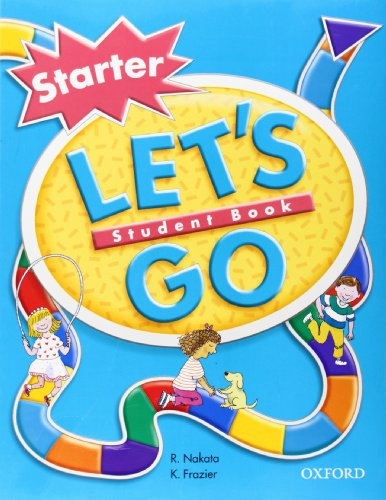 9780194352901: Let's Go: Starter Level: Student Book: Student Book Starter Level (Oxford American English)