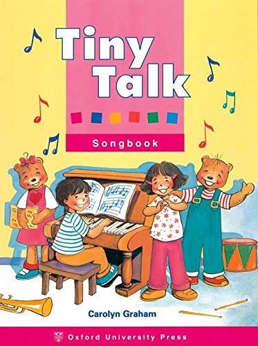 Tiny Talk: Songbook (9780194353588) by Carolyn Graham; Susan Rivers