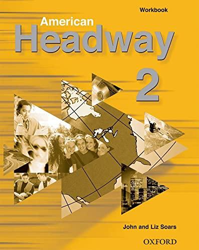 9780194353809: American Headway 2: Workbook