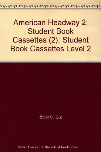 9780194353823: American Headway 2: Student Book Cassettes (2): Student Book Cassettes Level 2