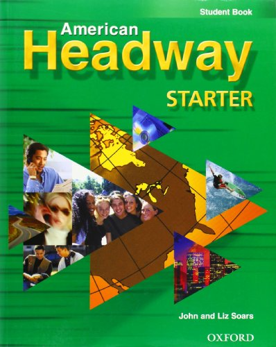 9780194353878: American Headway Starter: Student's Book: Student Book (American Headway First Edition)