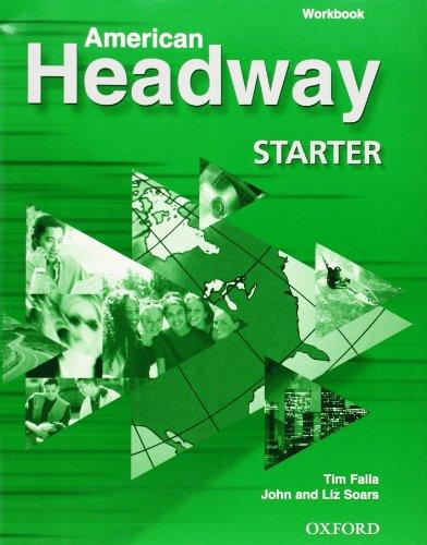 9780194353885: American Headway Starter: Workbook: Workbook Starter level (American Headway First Edition)