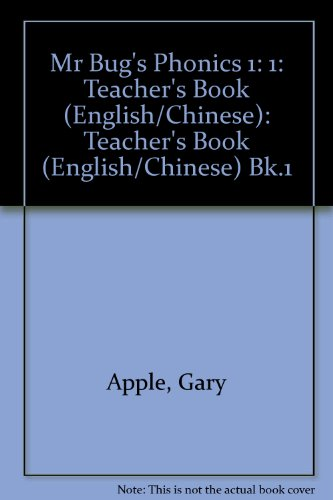 Mr. Bug's Phonics: Teacher's Book (English/Chinese) Bk.1 (0194353931) by Gary Apple; etc.; Catherine Yang Eisele; Richmond Hsieh