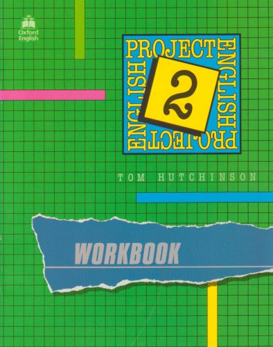 Project English 2: 2: Workbook: Workbook Bk.2: Hutchinson, Tom