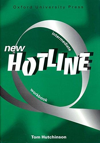 New Hotline Intermediate: Workbook: Workbook Intermediate level: Hutchinson, Tom