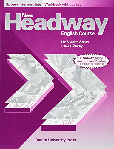 New Headway: Upper-Intermediate: Workbook (without Key) (Paperback): John Soars, Liz