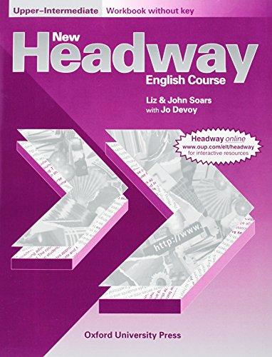 9780194358026: New Headway: Upper-Intermediate: Workbook (without Key)