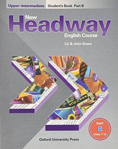 9780194358064: New Headway English Course: Student's Book B Upper-intermediate level